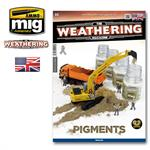 "Weathering Magazine Issue #19 - "" Pigments"""