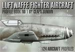 Luftwaffe Fighter Aircraft - Profile Book No.1
