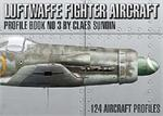Luftwaffe Fighter Aircraft - Profile Book No.3