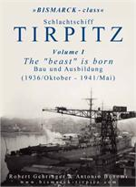 Tirpitz - Vol.1 - 'The Beast is Born'