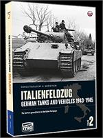 Italienfeldzug: German Tanks and Vehicles 1943-1945 Vol. 2