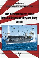 The Aircraft Carriers of the Imperial Japanese Navy and Army - Vol.1